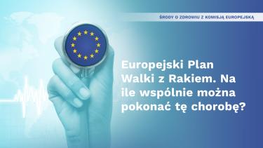 Środy o zdrowiu z Komisją Europejską: rozmowa na temat Europejskiego Planu Walki z Rakiem